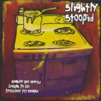 Slightly Stoopid She Bangs