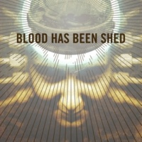 Blood Has Been Shed Rainman