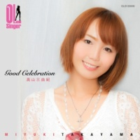 高山三由紀(OL Singer) Good celebration(OL Singer)