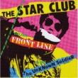 THE STAR CLUB FRONT LINE+TWENTY FOUR TRACKS