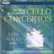 Arto Noras Dvorak / Schumann : Cello Concertos
