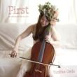 郷田祐美子 First - the 10 moments with the cello -