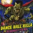 HIBIKILLA DANCE HALL KILLA