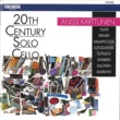Anssi Karttunen 20th Century Solo Cello