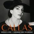 Maria Callas Birth of a Diva - Legendary Early Recordings of Maria Callas