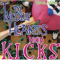THE BLUE HEARTS HAPPY BIRTHDAY (デジタル・リマスター・バージョン)