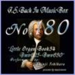 石原眞治 バッハ・イン・オルゴール180 /オルガン小曲集4 BWV625-BWV630