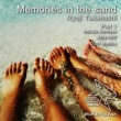 RYOJI TAKAHASHI Memories in the sand(Original Mix)