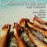 RYOJI TAKAHASHI Memories in the sand(KEN-GEE Remix)