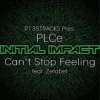 PLCe Can't Stop Feeling feat. Zetabet