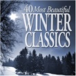 Various Artists 40 Most Beautiful Winter Classics