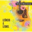 Leôncio & Leonel 80 Anos de Música Sertaneja