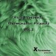 Various Artists Fatis Presents Xterminator Friends Vol. 2