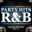 PARTY HITS PROJECT PARTY HITS R&B -HOUSE EDITION- Vol.3
