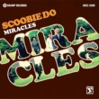 SCOOBIE DO MIRACLES