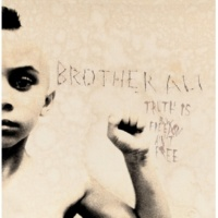 Brother Ali Truth Is (Dirty)