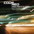 Knee Deep & DJ Spen Gotta Have House: The Code Red Mixes