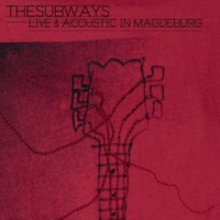 The Subways Rock & Roll Queen [Live And Acoustic From Magdeburg]