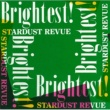 スターダスト・レビュー Brightest!