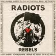RADIOTS REBELS