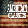 Various Artists 40 Most Beautiful American Classics