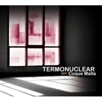 Coque Malla Termonuclear