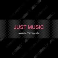 Makoto Yamaguchi Just Music