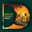 Various Artists Defected Classics Miami