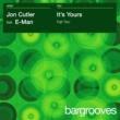 Jon Cutler featuring E-Man It's Yours - Part 2