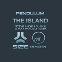Pendulum The Island (Steve Angello, AN21, Max Vangeli Remix)