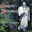Ancient Ceremony Fallen Angel's Symphony