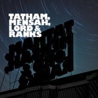 Tatham,Mensah,Lord & Ranks feat. Sarina Leah Mind Skies