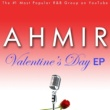 Ahmir Ahmir: Valentine's Day EP
