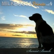 Various Artists MILK BOSSA Private vol.4 - Sunset Beach