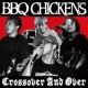 BBQ CHICKENS Action Not Words
