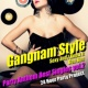 24 Hour Party Project Gangnam Style - Party Anthem Best Singles vol.2
