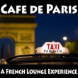 Various Artists Cafe de Paris - A French Lounge Experience