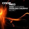 Yass featuring Francine E Murphy Secret