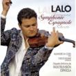 Alexandre da Costa Lalo : Symphonie espagnole, Namouna, Suites Nos 1 & 2, Scherzo in D minor