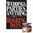 Weddings Parties Anything Roaring Days