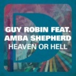 Guy Robin Heaven Or Hell (feat. Amba Shepherd)