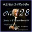 石原眞治 バッハ・イン・オルゴール128 / ソナタ ホ短調 BWV1023