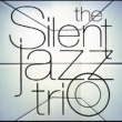 The Silent Jazz Trio You'd Be So Nice To Come Home To