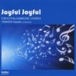東京混声合唱団&山田和樹 Joyful Joyful 東京混声合唱団愛唱曲集2