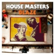 Various Artists Defected Presents House Masters: Blaze