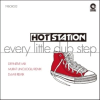 Hot Statiion Every Little Dub Step(Definitive Mix)