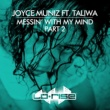 Joyce Muniz Messin' With My Mind (feat. Taliwa) (Don't Mess Vocal)