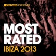 Various Artists Defected Presents Most Rated Ibiza 2013