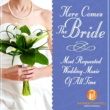 Ultimate Wedding Ensemble Here Comes The Bride - Most Requested Wedding Music Of All Time