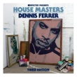 Various Artists Defected Presents House Masters - Dennis Ferrer (Third Edition)